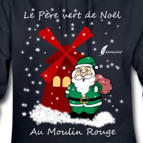 Père vert de Noël au Moulin Rouge - Sweat-shirt à capuche long Femme