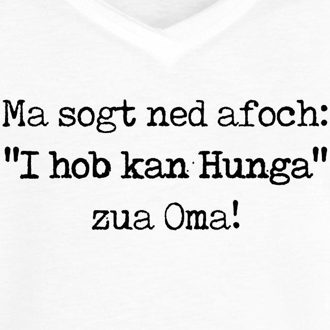 "Vorschau: Ma sogt ned afoch ""I hob kan Hunga"" zua Oma - Frauen Vintage T-Shirt"