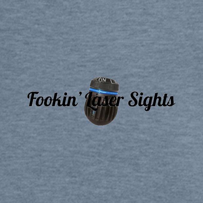 'Fookin' Laser Sights'