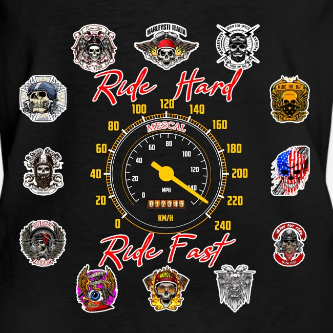 Ride Hard Ride Fast - Collezione 3