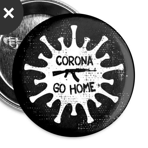 VIRUS - CORONA GO HOME (4Buttons) - Buttons groß 56 mm (5er Pack)
