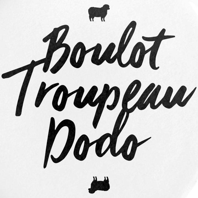 Boulot Troupeau Dodo