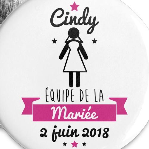 Equipe de la mariée CINDY - Lot de 5 grands badges (56 mm)