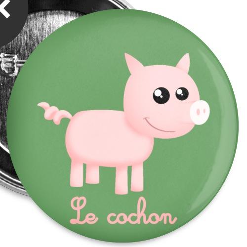 Le cochon - Lot de 5 grands badges (56 mm)