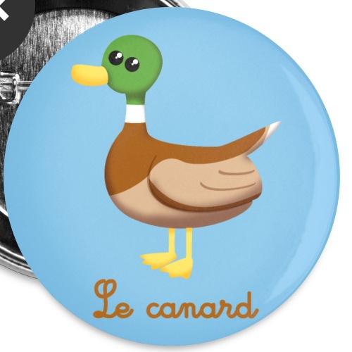 Le canard - Lot de 5 grands badges (56 mm)
