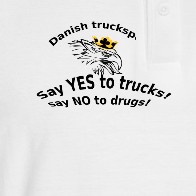 Say YES to trucks! Say NO to drugs