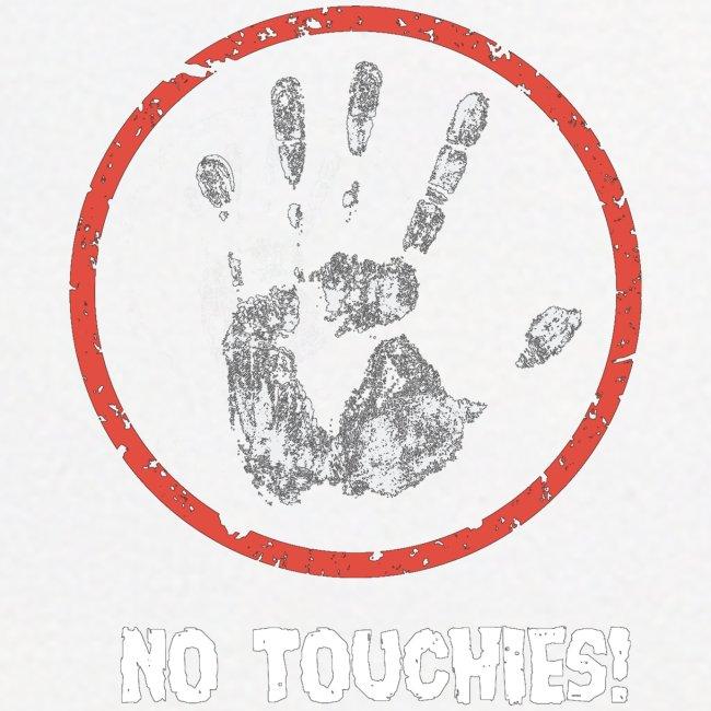 No Touchies 004