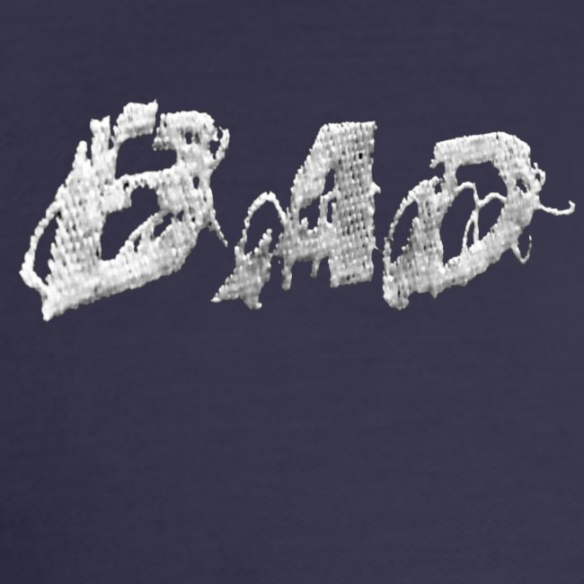 """""""BAD"""" sewed in"""