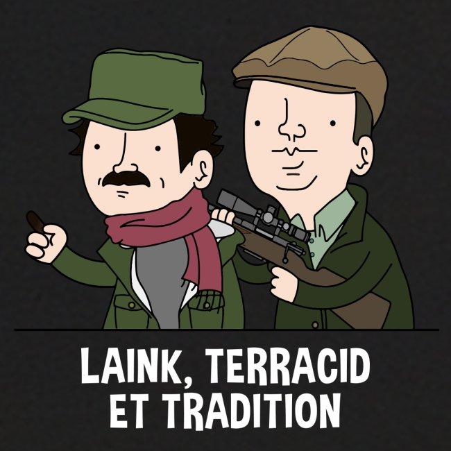 Laink, Terracid et Tradition