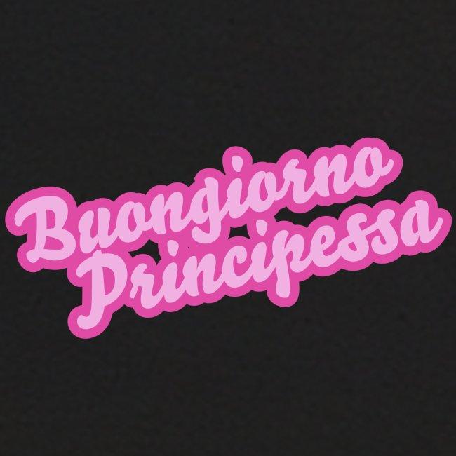 Buongiorno Principessa