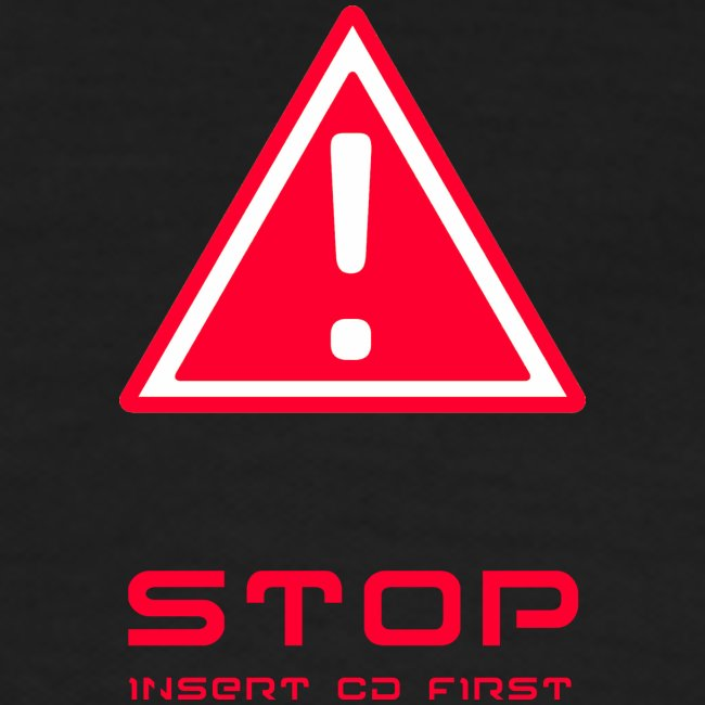 Stop insert cd first
