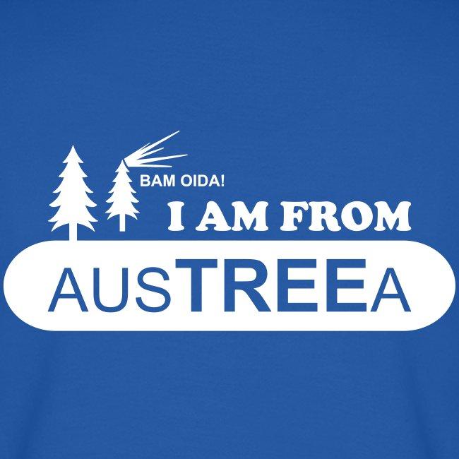 BAM OIDA! I am from AusTREEa (Österreich)