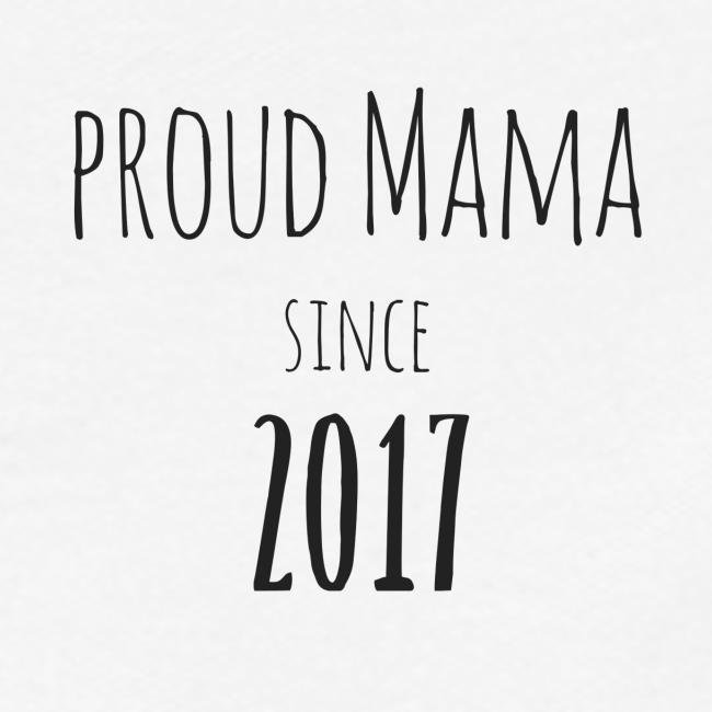 Proud Mama since 2017