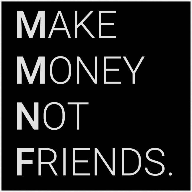 Creando Dinero sin amigos