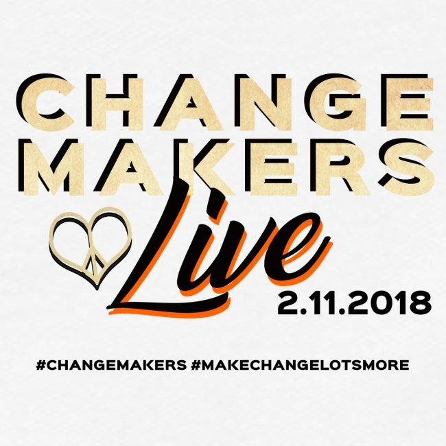 'CHANGE MAKERS LIVE' CREW Tshirt
