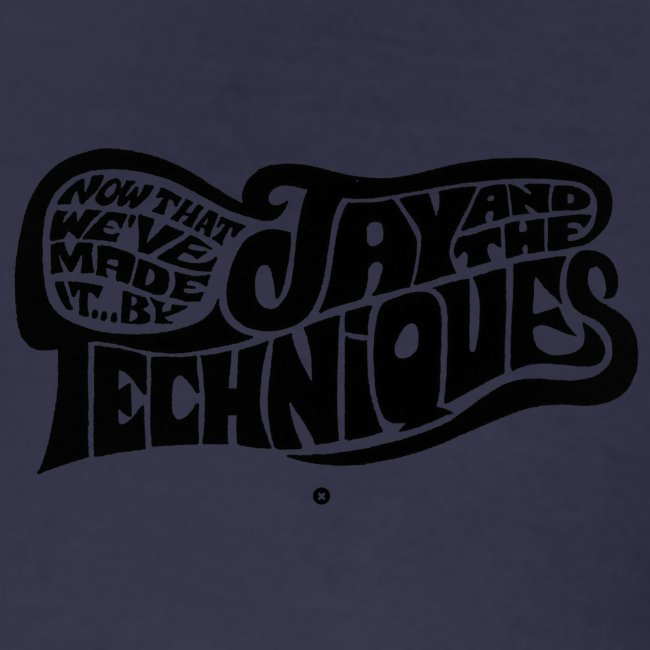 Hommage à Jay and the Techniques