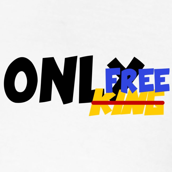 """""""Only Free"""""""