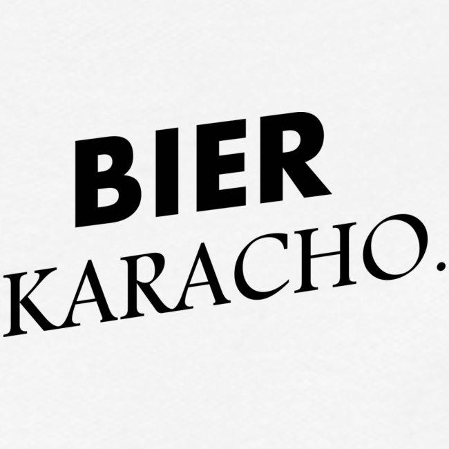 BIER KARACHO Spruch