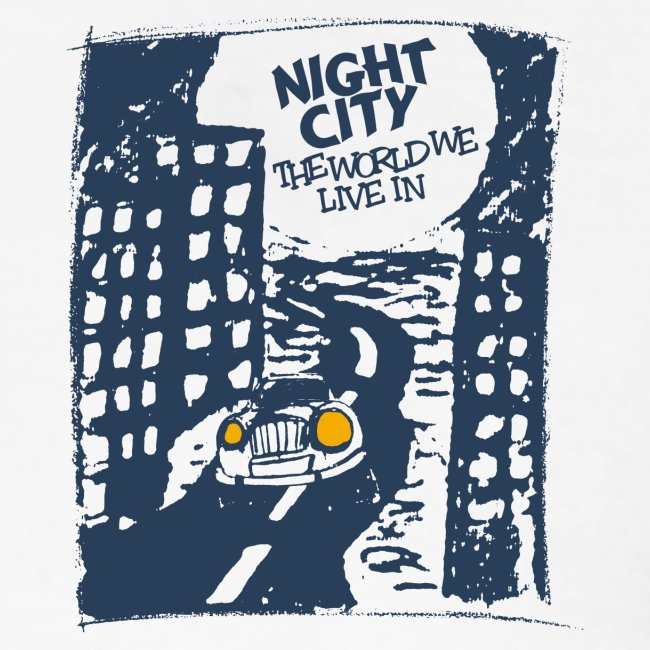 Night City - The World We Live In