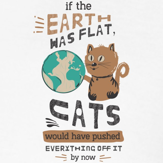 IF THE EARTH WAS FLAT