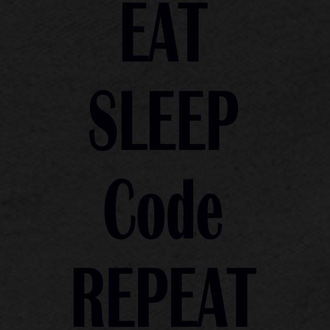 EAT SLEEP CODE REPEAT