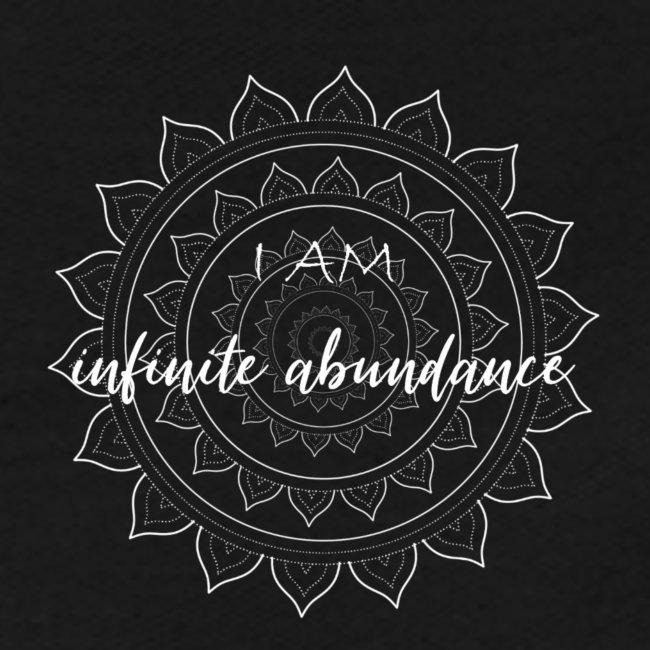 I am infinite abundance white mandala