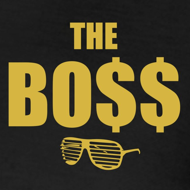 The Bo$$ Mens T-Shirt