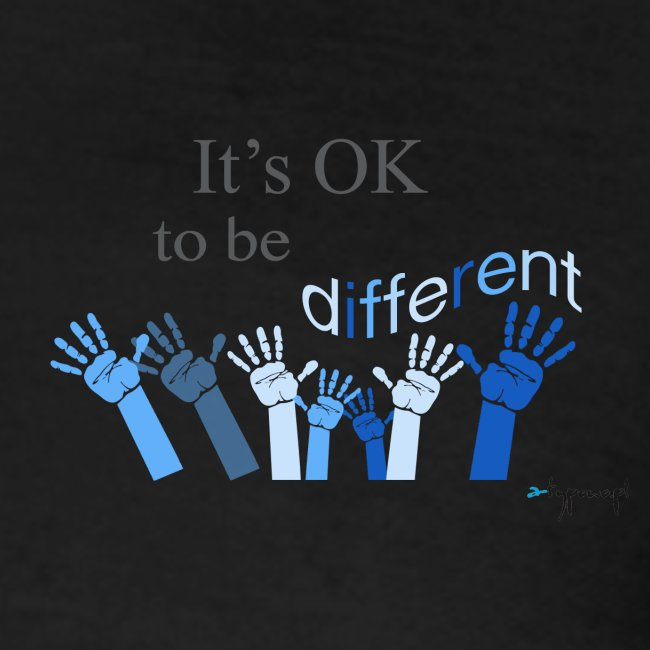 Its OK to be different