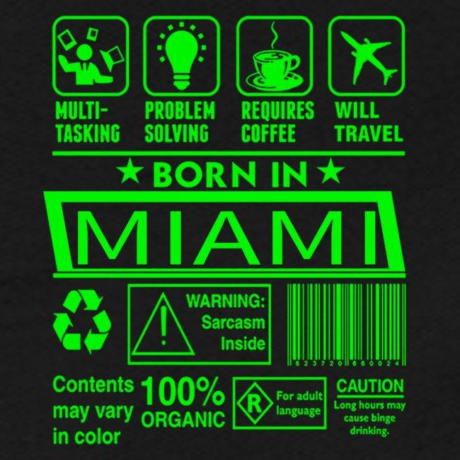 Born in Miami Florida
