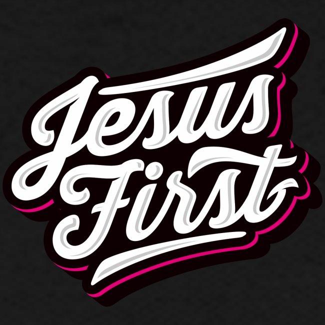 Jesus first