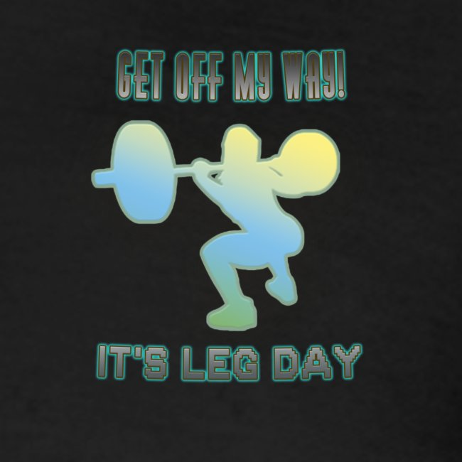 It's Leg Day Women