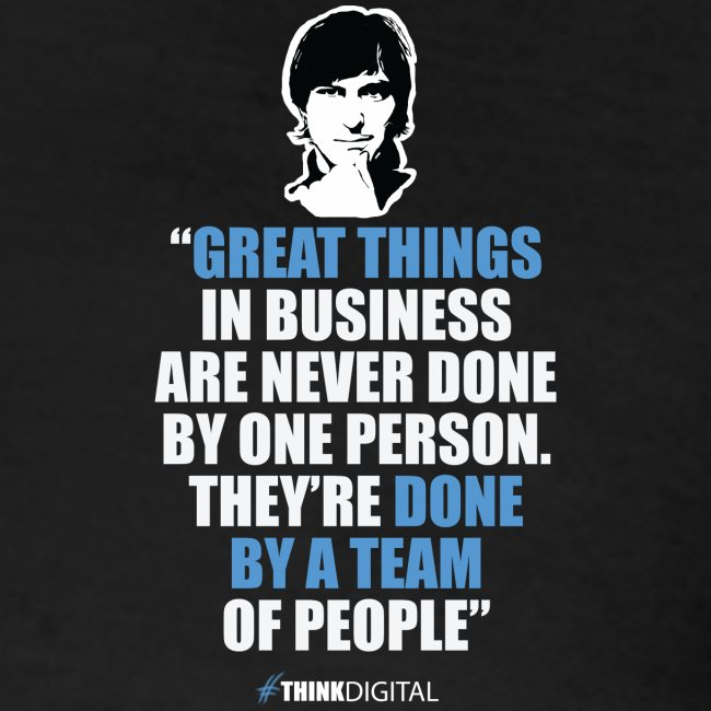 "T-Shirt Steve Jobs - ""Great Things in Business.."""