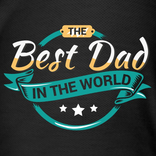 Best Dad In The World II