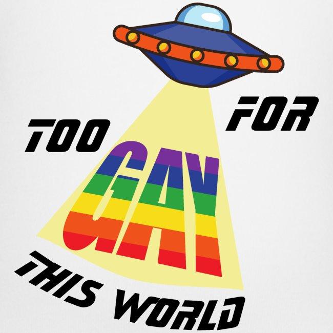 Zu Schwul für diese Welt   LGBT   Pride