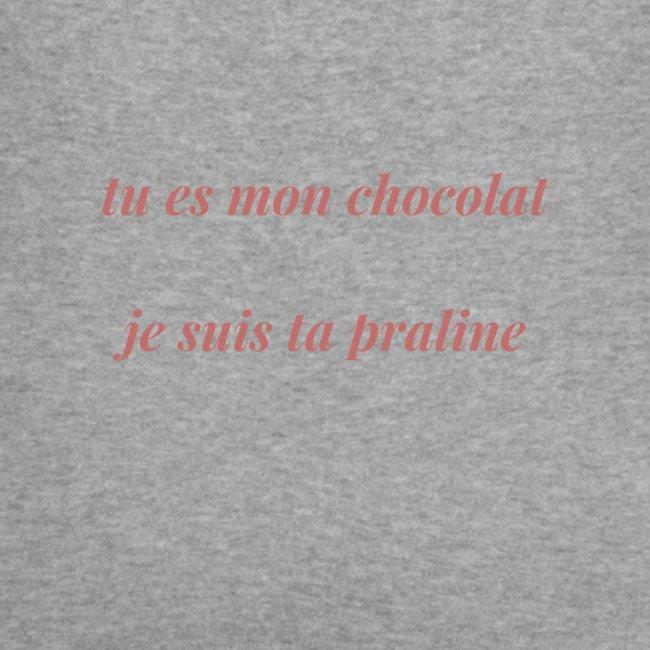 Tu es mon chocolat clair