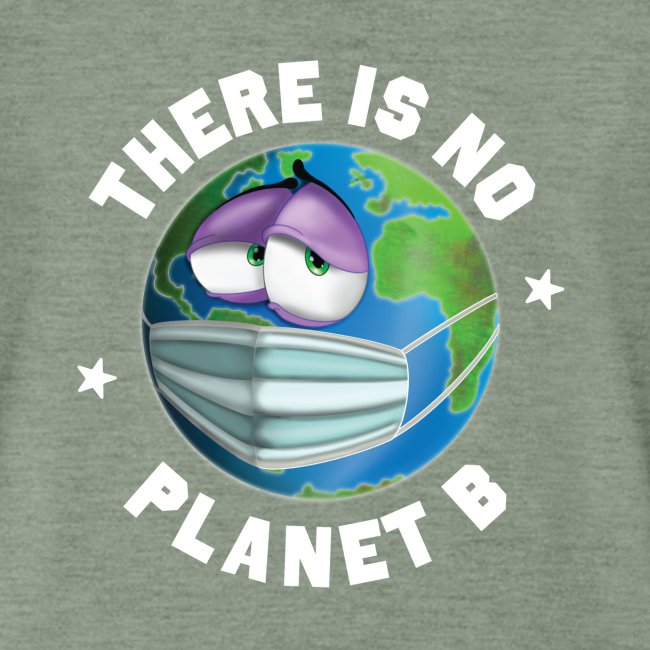 There Is No Planet B - 50th Earth Day - Warning