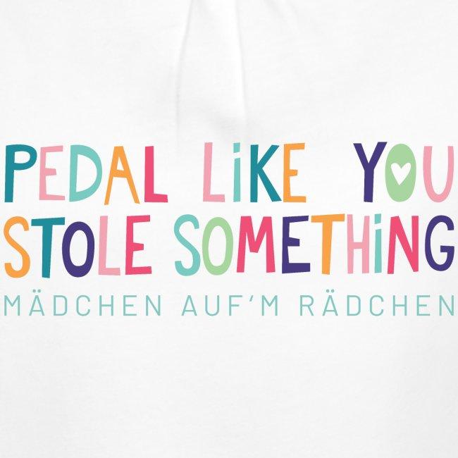 PEDAL LIKE YOU STOLE SOMETHING // MAR