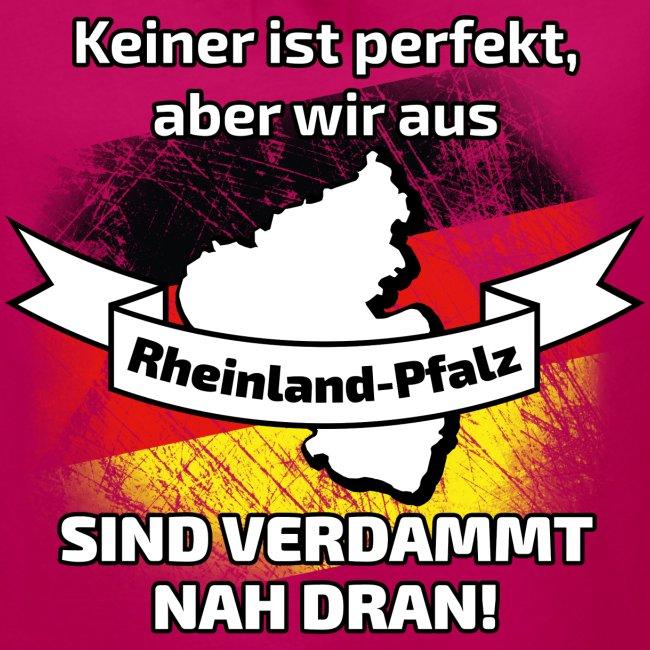 Perfekt Rheinland-Pfalz