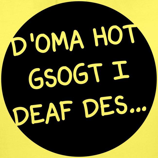 Vorschau: Oma Opa haum gsogt i deaf des - Mädchen-T-Shirt mit Raffungen