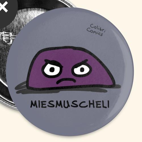Miesmuscheli verbreitet miese Stimmung - Buttons klein 25 mm (5er Pack)