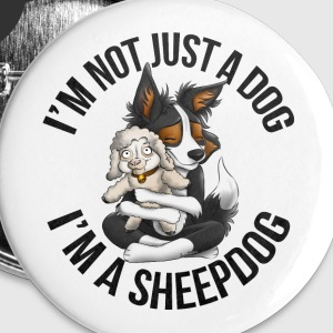 I'm a Sheepdog 2 - Badge petit 25 mm