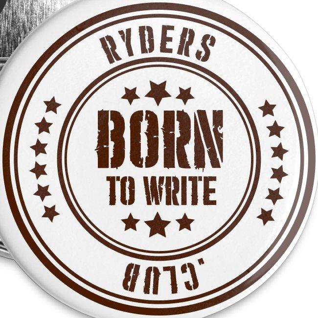 Ryders Club Born to Write