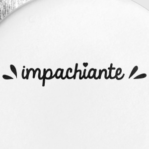Impachiante - Badge petit 25 mm