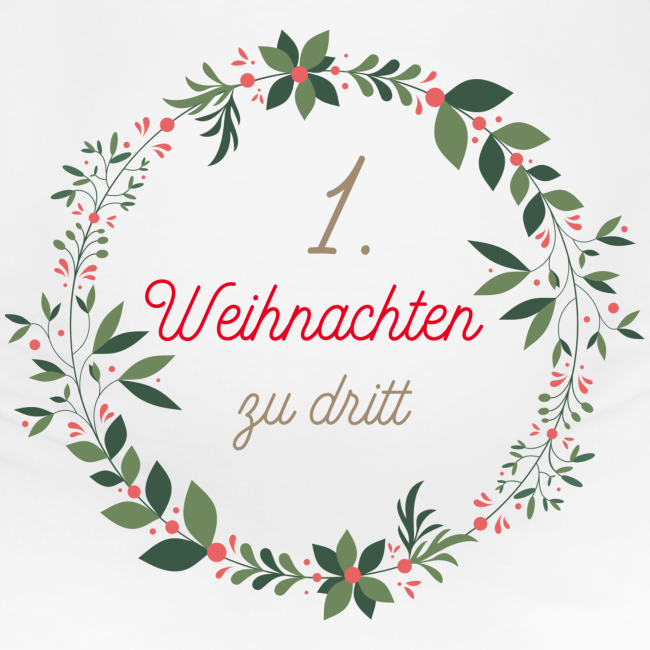 1. Weihnachten zu dritt