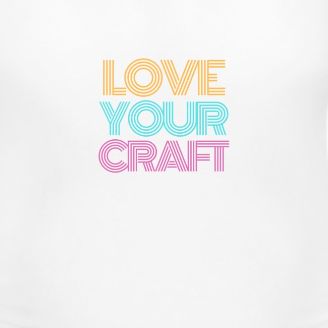 Love your craft