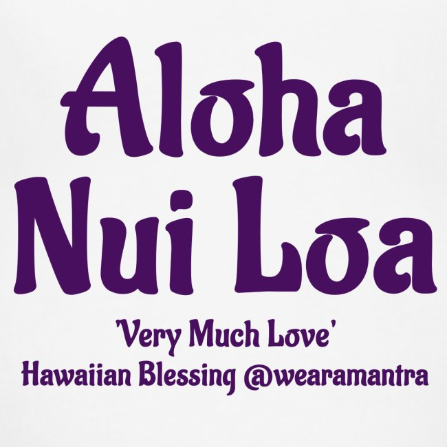 Aloha Nui Loa purple