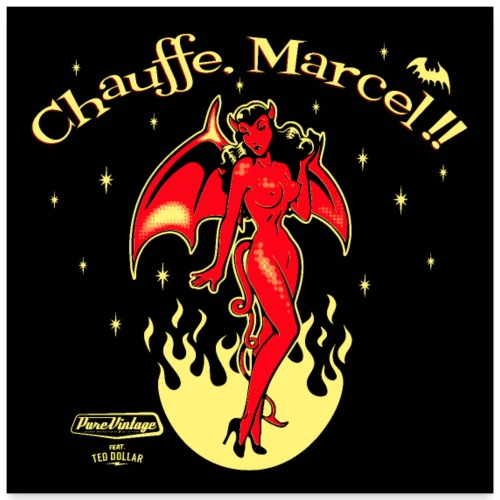 Chauffe Marcel - Poster 60 x 60 cm