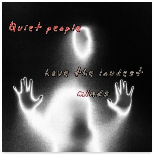 quiet people - Poster 60x60 cm