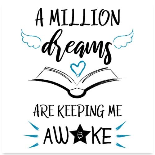 Poster - A Million Dreams - White
