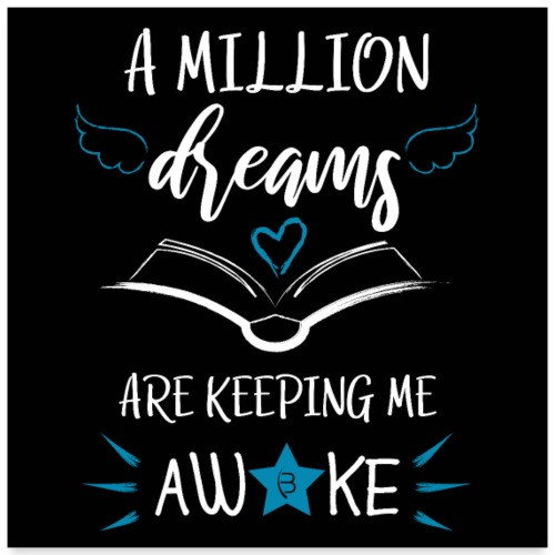 Poster - A Million Dreams - Black